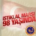 İSTİKLAL MARŞI 98 YAŞINDA...