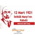 İSTİKLAL MARŞI'MIZIN KABULU