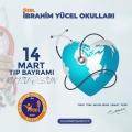 14 Mart Tıp Bayramı...