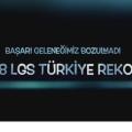 2018 LGS REKOR BAŞARI